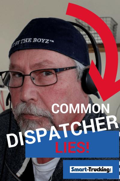 THE MOST COMMON DISPATCHER LIES
